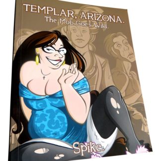 Templar, Arizona - Book Two: The Mob Goes Wild