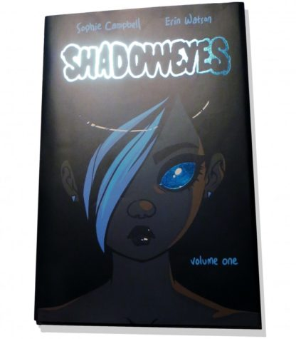 Shadoweyes: Volume One (hardcover)